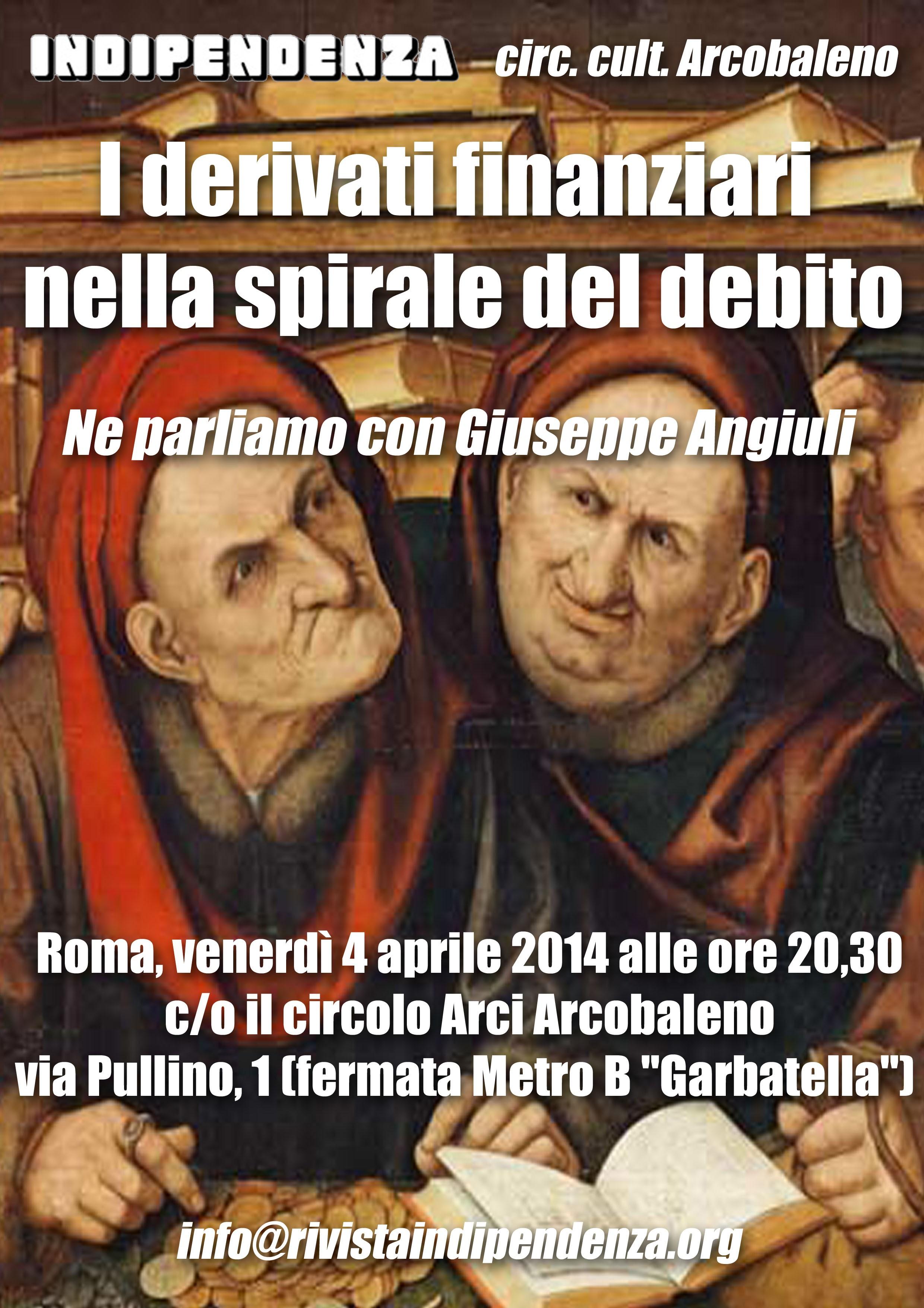 Locandina, Indipendenza. Roma 4 aprile 2014. Derivati